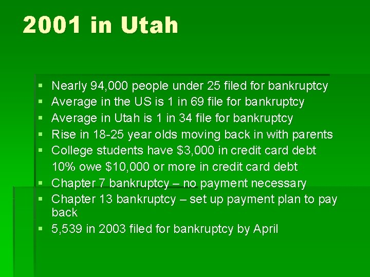 2001 in Utah § § § Nearly 94, 000 people under 25 filed for