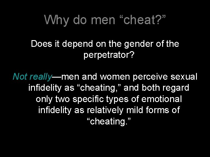 Men affairs emotional why have Emotional Cheating