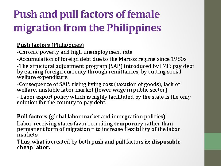 Push and pull factors of female migration from the Philippines Push factors (Philippines) -Chronic