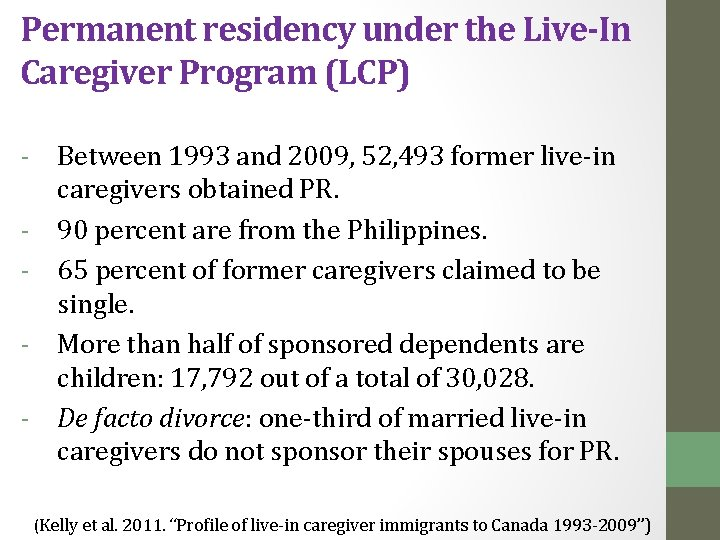 Permanent residency under the Live-In Caregiver Program (LCP) - Between 1993 and 2009, 52,
