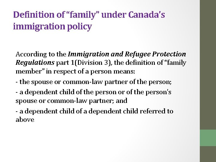 """Definition of """"family"""" under Canada's immigration policy According to the Immigration and Refugee Protection"""
