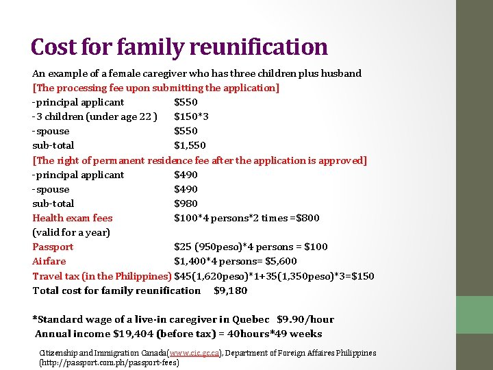 Cost for family reunification An example of a female caregiver who has three children