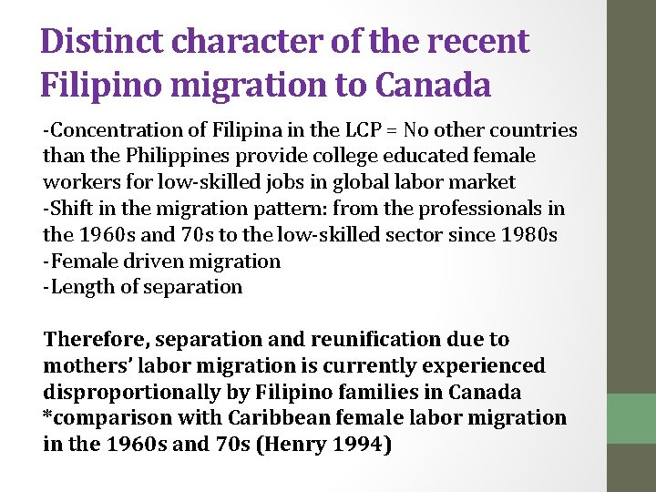 Distinct character of the recent Filipino migration to Canada -Concentration of Filipina in the