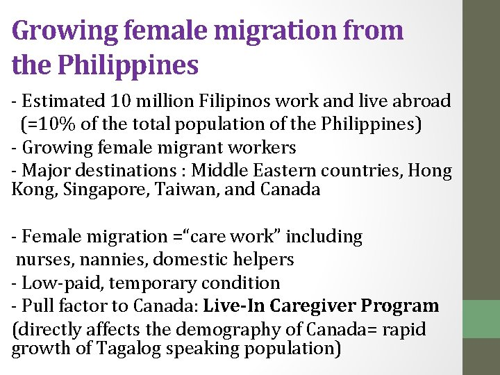 Growing female migration from the Philippines - Estimated 10 million Filipinos work and live