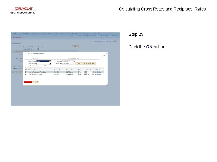 Calculating Cross Rates and Reciprocal Rates Step 29 Click the OK button.
