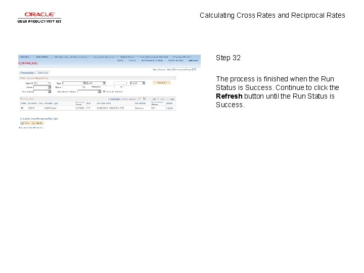 Calculating Cross Rates and Reciprocal Rates Step 32 The process is finished when the