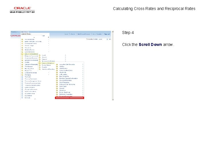 Calculating Cross Rates and Reciprocal Rates Step 4 Click the Scroll Down arrow.
