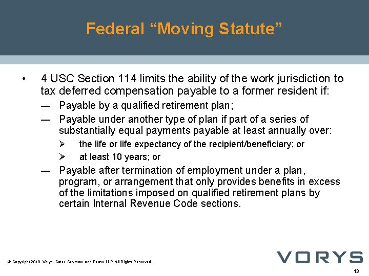 """Federal """"Moving Statute"""" • 4 USC Section 114 limits the ability of the work"""