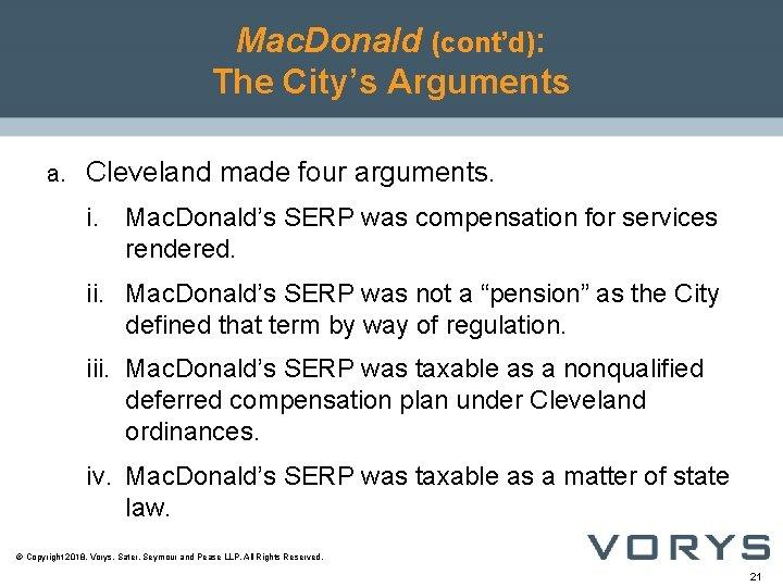 Mac. Donald (cont'd): The City's Arguments a. Cleveland made four arguments. i. Mac. Donald's