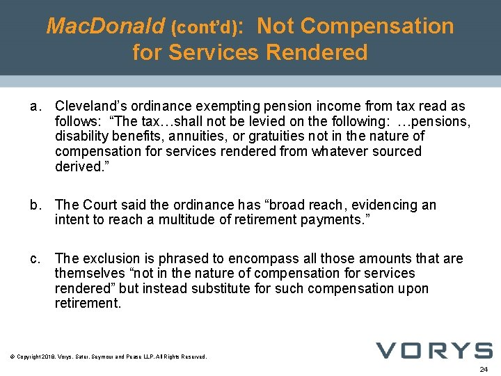 Mac. Donald (cont'd): Not Compensation for Services Rendered a. Cleveland's ordinance exempting pension income