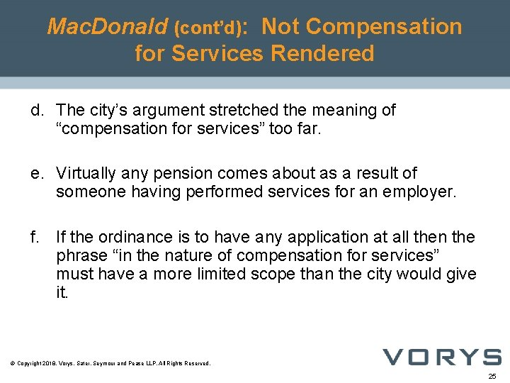Mac. Donald (cont'd): Not Compensation for Services Rendered d. The city's argument stretched the