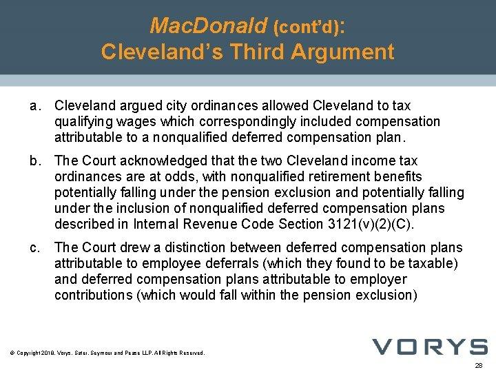 Mac. Donald (cont'd): Cleveland's Third Argument a. Cleveland argued city ordinances allowed Cleveland to