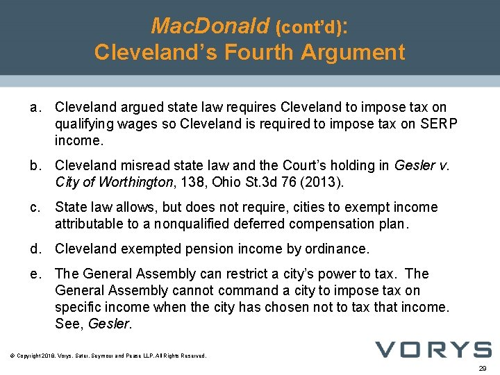 Mac. Donald (cont'd): Cleveland's Fourth Argument a. Cleveland argued state law requires Cleveland to