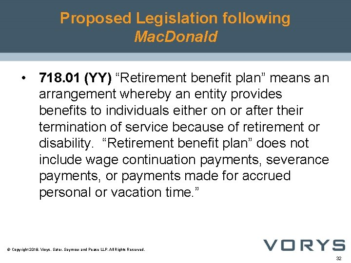 "Proposed Legislation following Mac. Donald • 718. 01 (YY) ""Retirement benefit plan"" means an"
