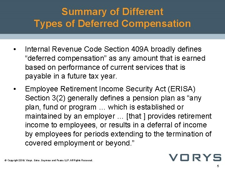 Summary of Different Types of Deferred Compensation • Internal Revenue Code Section 409 A