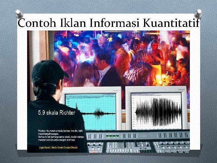 Contoh Iklan Informasi Kuantitatif