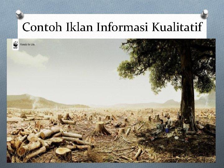 Contoh Iklan Informasi Kualitatif