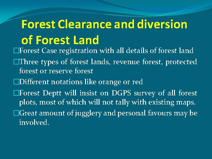 Forest Clearance and diversion of Forest Land �Forest Case registration with all details of