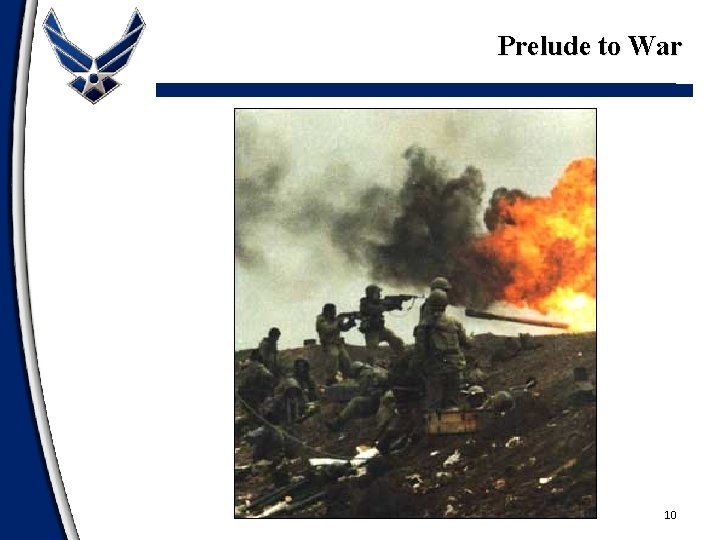 Prelude to War 10