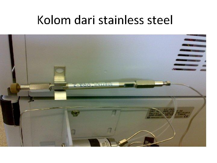 Kolom dari stainless steel