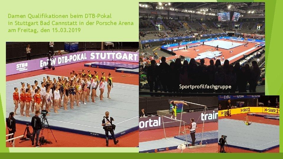 Damen Qualifikationen beim DTB-Pokal in Stuttgart Bad Cannstatt in der Porsche Arena am Freitag,