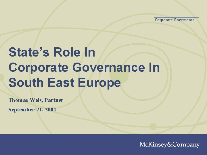 Corporate Governance State's Role In Corporate Governance In South East Europe Thomas Wels, Partner