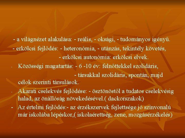 világnézet tulajdonságai)