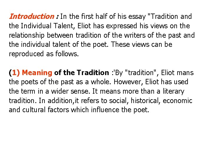 Tradition and the individual talent essay custom creative writing writers site au