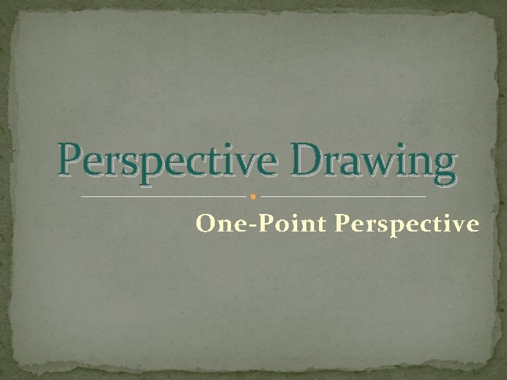 Perspective Drawing One-Point Perspective