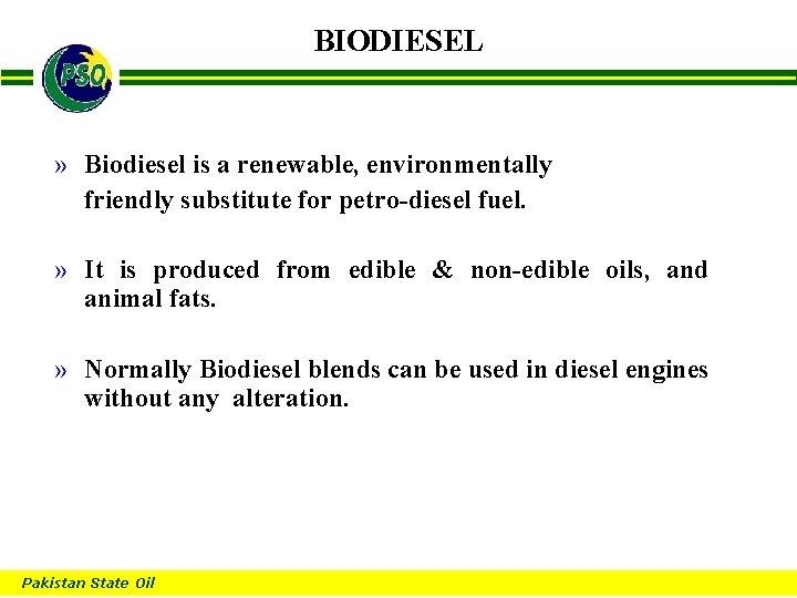 BIODIESEL B » Biodiesel is a renewable, environmentally friendly substitute for petro-diesel fuel. »