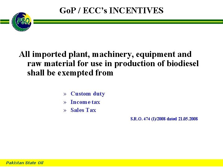 Go. P / ECC's INCENTIVES B All imported plant, machinery, equipment and raw material