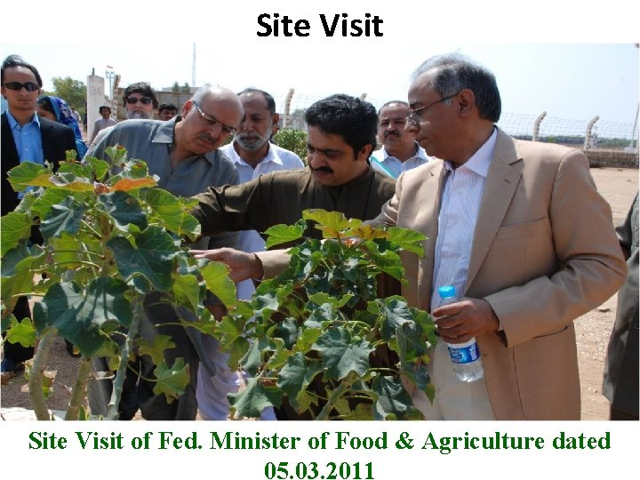Site Visit B Site Visit of Fed. Minister of Food & Agriculture dated Pakistan