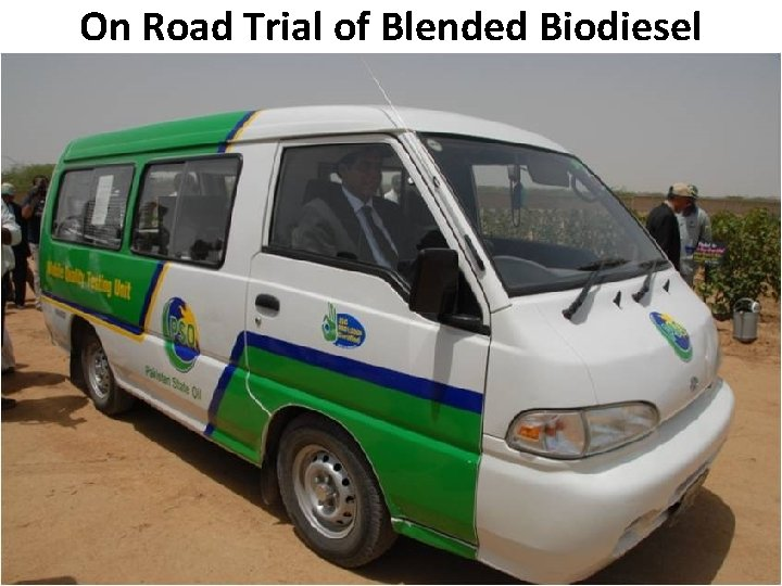 On Road Trial of Blended Biodiesel B Pakistan State Oil