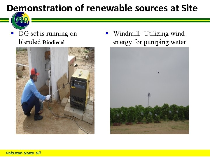 Demonstration of renewable sources at Site B § DG set is running on blended