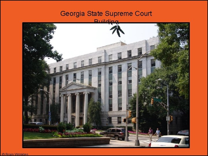 Georgia State Supreme Court Building © Brain Wrinkles