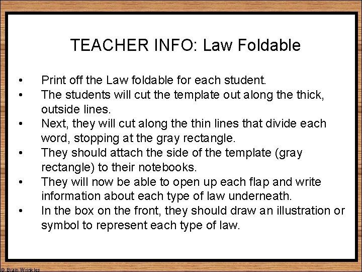 TEACHER INFO: Law Foldable • • • © Brain Wrinkles Print off the Law
