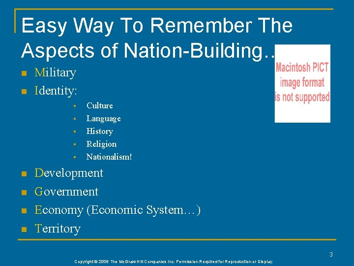 Easy Way To Remember The Aspects of Nation-Building… n n Military Identity: § §
