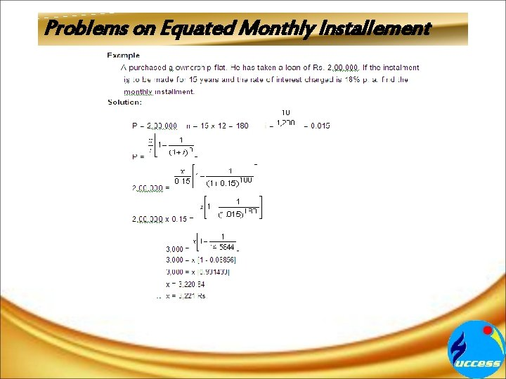 Problems on Equated Monthly Installement