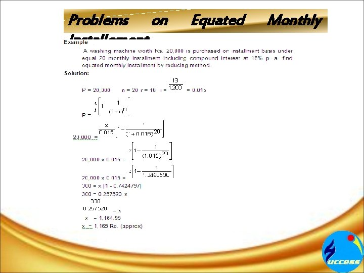 Problems on Installement Equated Monthly