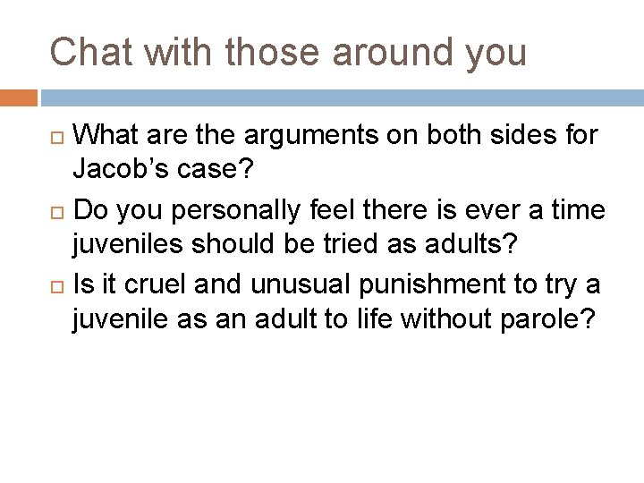 Chat with those around you What are the arguments on both sides for Jacob's
