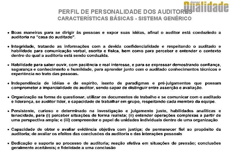 PERFIL DE PERSONALIDADE DOS AUDITORES CARACTERÍSTICAS BÁSICAS - SISTEMA GENÉRICO
