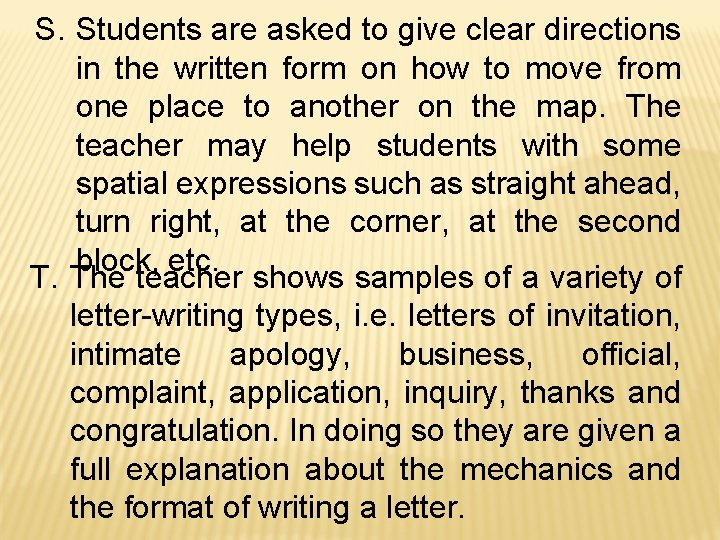 S. Students are asked to give clear directions in the written form on how