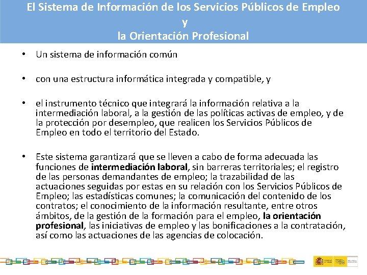 El Sistema de Información de los Servicios Públicos de Empleo y la Orientación Profesional