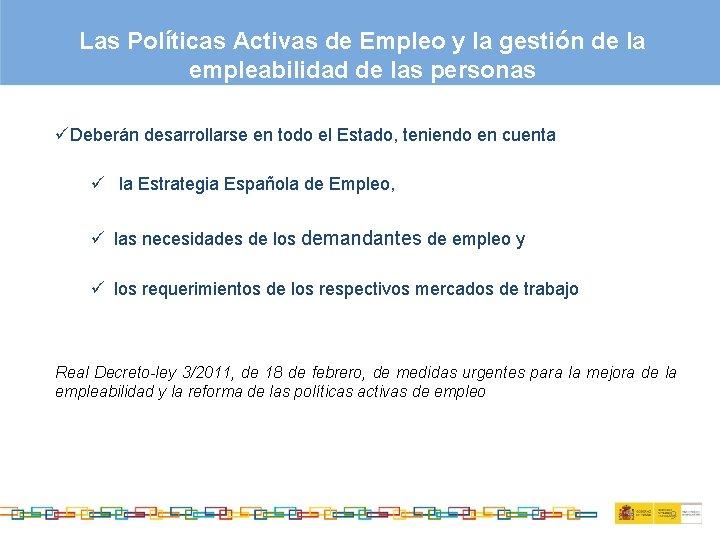 Las Políticas Activas de Empleo y la gestión de la empleabilidad de las personas