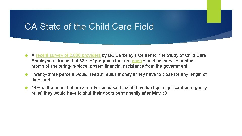 CA State of the Child Care Field A recent survey of 2, 000 providers
