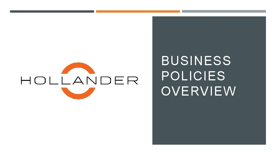 BUSINESS POLICIES OVERVIEW