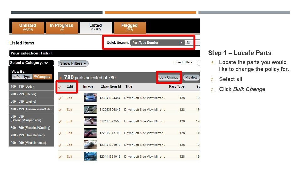 Step 1 – Locate Parts a. Locate the parts you would like to change
