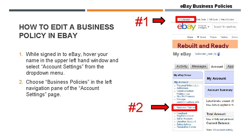 e. Bay Business Policies HOW TO EDIT A BUSINESS POLICY IN EBAY #1 1.