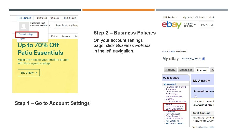 Step 2 – Business Policies On your account settings page, click Business Policies in