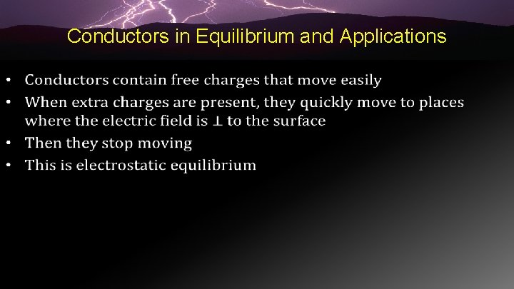 Conductors in Equilibrium and Applications •